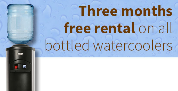Three months free rental on all bottled watercoolers